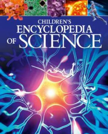 Children's Encyclopedia Of Science by Giles Sparrow