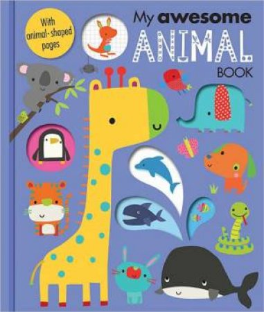My Awesome Animal Book by Various