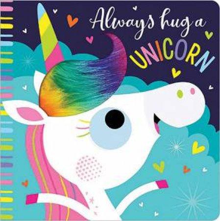 Always Hug A Unicorn by Various