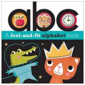A Feel-And-Fit Alphabet Book by Various