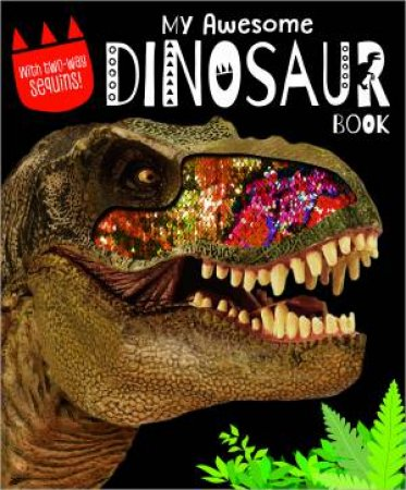 My Awesome Dinosaur Book by Various