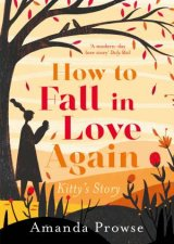 How To Fall In Love Again Kittys Story