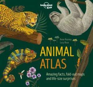 Lonely Planet: Animal Atlas by Various