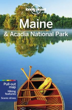 Lonely Planet Maine & Acadia National Park 1st Ed