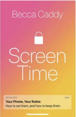 Screen Time by Becca Cady