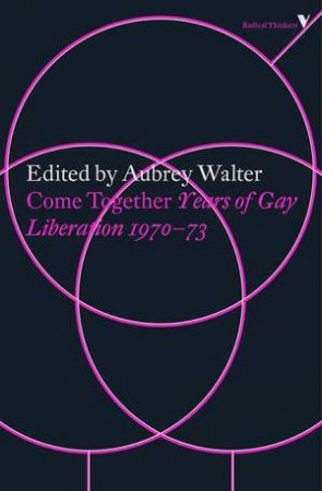Come Together: Years of Gay Liberation