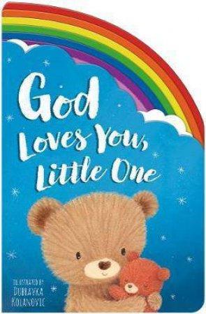 God Loves You Little One