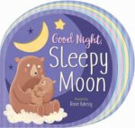 Goodnight Sleepy Moon