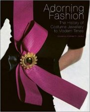 Adorning Fashion The History Of Costume Jewellery To Modern Times