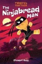Twisted Fairy Tales The Ninjabread Man
