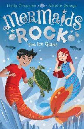 Mermaids Rock: The Ice Giant