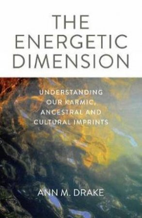 The Energetic Dimension