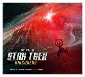 The Art Of Star Trek: Discovery by Paula M. Block & Terry J. Erdmann