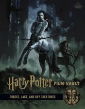 Harry Potter The Film Vault  Volume 1 Forest Sky  Lake Dwelling Creatures