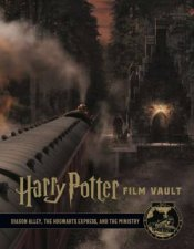 Harry Potter The Film Vault  Volume 2 Diagon Alley Kings Cross  The Ministry Of Magic