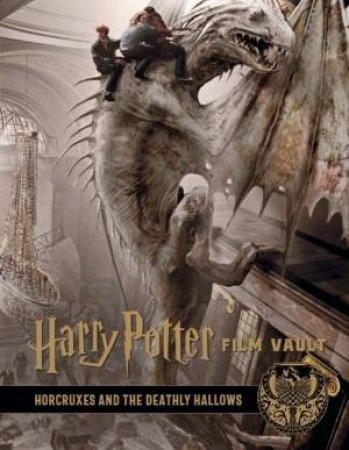 Harry Potter: The Film Vault - Volume 3 by Jody Revenson