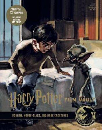 Harry Potter: The Film Vault - Volume 9 by Jody Revenson