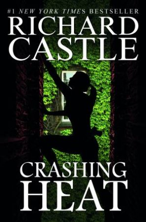 Crashing Heat by Richard Castle