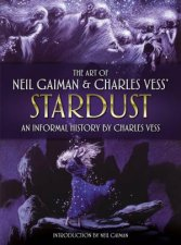 The Art Of Neil Gaiman And Charles Vesss Stardust
