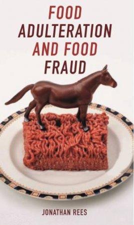 Food Adulteration And Food Fraud