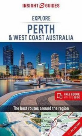 Insight Guides: Explore Perth & West Coast Australia