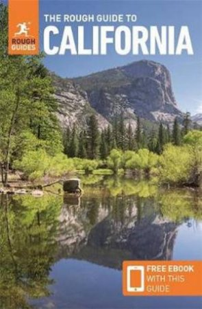The Rough Guide To California 13th Ed.
