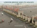London Bridge And Its Houses c 12091761