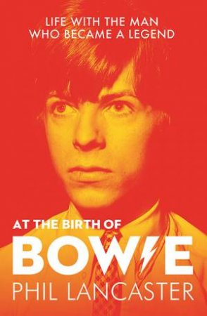 At The Birth Of Bowie by Phil Lancaster
