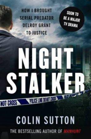 Manhunt: Night Stalker by Colin Sutton
