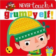 Never Touch A Grumpy Elf