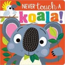 Never Touch A Koala