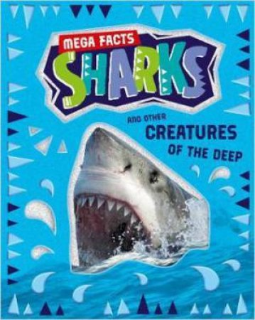 Mega Facts: Sharks by Various