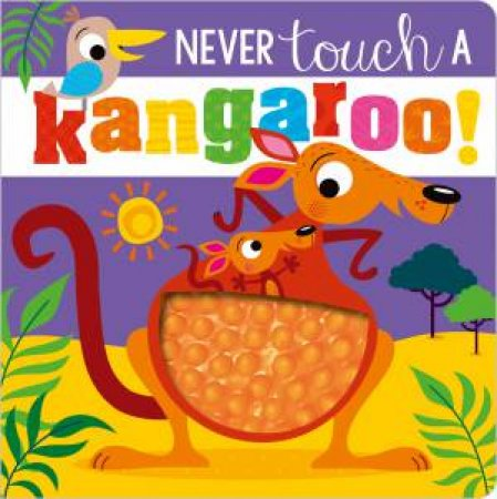 Never Touch A Kangaroo! by Various