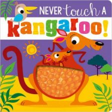 Never Touch A Kangaroo