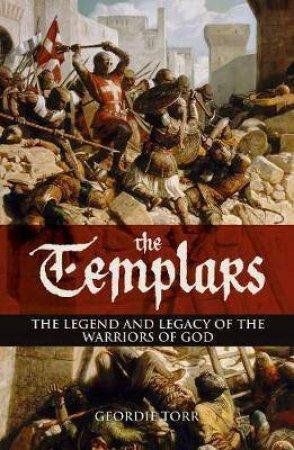 The Templars by Geordie Torr