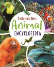 Childrens First Animal Encyclopedia