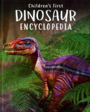 Childrens First Dinosaur Encyclopedia