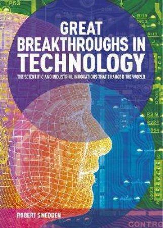Great Breakthroughs In Technology