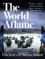 The World Aflame The Long War 19141945