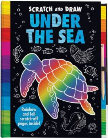 Scratch And Draw: Under The Sea by Joshua George & Barry Green