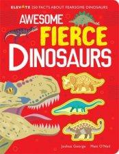 Awesome Fierce Dinosaurs