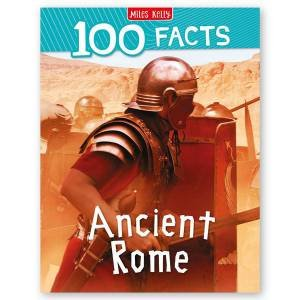 100 Facts: Ancient Rome by Various