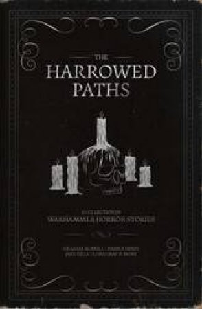 Warhammer Horror: The Harrowed Paths by David Annandale