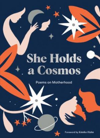 She Holds A Cosmos by Karolin Schnoor & Kimiko Hahn