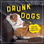 Drunk Dogs