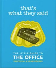 Thats What They Said The Little Guide To The Office