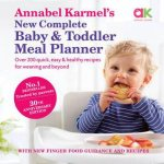 Annabel Karmels New Complete Baby And Toddler Meal Planner