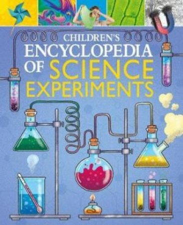 Children's Encyclopedia Of Science Experiments by Thomas Canavan , Illustrated by Joe Wilkins