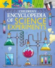 Childrens Encyclopedia Of Science Experiments