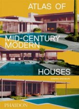 Atlas Of MidCentury Modern Houses Classic format